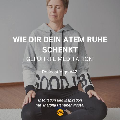 Meditation: Wie dir dein Atem Ruhe schenkt