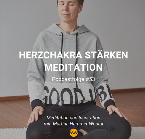Herzchakra stärken Meditation