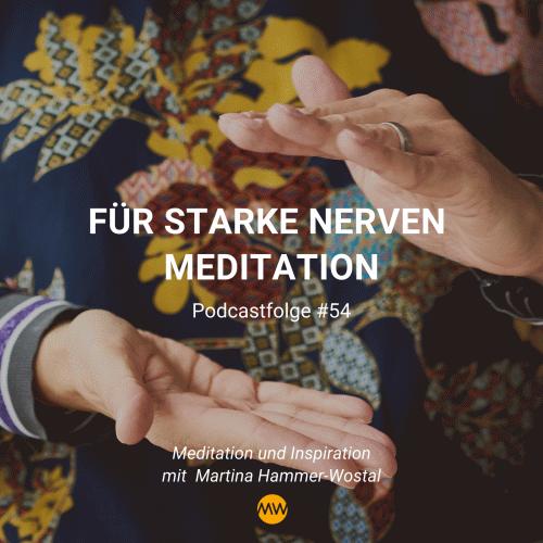 Meditation für starke Nerven