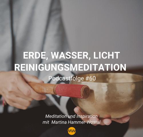 Erde Wasser Licht Reinigungsmeditation